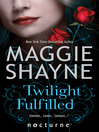 Twilight Fulfilled (eBook)