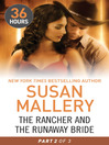The Rancher and the Runaway Bride Part 2 (eBook): 36 Hours Series, Book 20