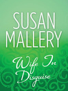 Wife in Disguise (eBook)