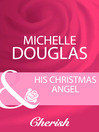 His Christmas Angel (eBook)