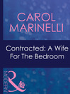 Contracted: a Wife for the Bedroom (eBook)