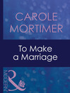 To Make a Marriage (eBook)