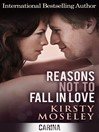 Reasons Not to Fall in Love (eBook)