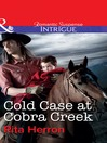 Cold Case at Cobra Creek (eBook)