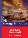 Big Sky Standoff (eBook): Montana Mystique Series, Book 3