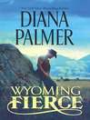 Wyoming Fierce (eBook)