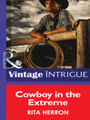 Cowboy in the Extreme (eBook): Bucking Bronc Lodge Series, Book 2
