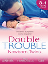 Double Trouble (eBook): Newborn Twins: Doorstep Twins / Those Matchmaking Babies / Babies in the Bargain