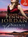 The Parenti Marriage (eBook): The Parenti Dynasty Series, Book 1
