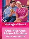 One Plus One Makes Marriage (eBook)