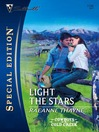 Light the Stars (eBook): Cowboys of Cold Creek Series, Book 3