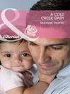A Cold Creek Baby (eBook)