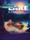 Shadow Lake (eBook)