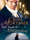 Tall, Dark & Notorious (eBook): The Notorious St Claires Series, Book 1