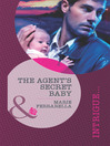 The Agent's Secret Baby (eBook)