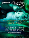 Taken by the Vampire King (eBook)