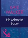 His Miracle Baby (eBook)