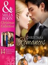 Christmas Romance Collection (eBook): The Christmas Love-Child / The Christmas Night Miracle / The Italian Billionaire's Christmas Miracle / His Christmas Eve Proposal / Silent Night Man / A Man in Her Stocking  / The Tycoon's Christmas Engagement / A Kiss for Mr. Scrooge / On a...