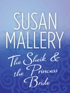 The Sheik & the Princess Bride (eBook)