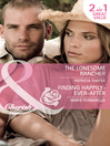 The Lonesome Rancher / Finding Happily-Ever-After (eBook)