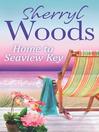 Home to Seaview Key (eBook): Seaview Key Series, Book 2
