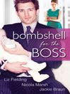 Bombshell for the Boss (eBook)