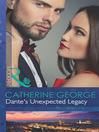 Dante's Unexpected Legacy (eBook): One Night With Consequences Series, Book 4