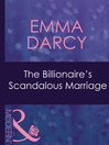 The Billionaire's Scandalous Marriage (eBook)
