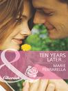 Ten Years Later... (eBook)