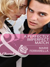 A Perfectly Imperfect Match (eBook): Matchmaking Mamas, Book 13