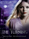 The Turning (eBook): Blood Ties Series, Book 1