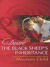 The Black Sheep's Inheritance (eBook): Dynasties: the Lassiters Series, Book 2