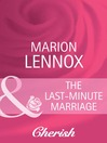 The Last-Minute Marriage (eBook)
