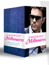 8 Magnificent Millionaires (eBook): His Live-In Mistress / The Spanish Billionaire's Mistress / The Millionaire's Runaway Bride / The Millionaire's Secret Mistress / Marrying Her Billionaire Boss / Billionaire on her Doorstep / What the Millionaire Wants... / The Billionaire...
