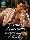 Zachary Black (eBook): Duke of Debauchery; Dangerous Dukes, Book 2