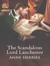 The Scandalous Lord Lanchester (eBook)