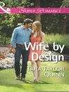 Wife by Design (eBook): Where Secrets are Safe Series, Book 1