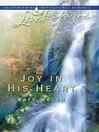 Joy in His Heart (eBook)