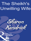 The Sheikh's Unwilling Wife (eBook)