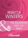 The Billionaire and the Baby (eBook)