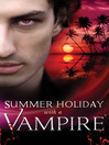 Summer Holiday with a Vampire (eBook)