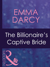 The Billionaire's Captive Bride (eBook)