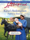 Katie's Redemption (eBook): Brides of Amish County Series, Book 1