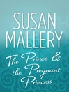 The Prince & the Pregnant Princess (eBook)