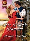 His Lady's Ransom (eBook)