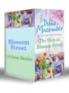 Blossom Street (eBook): The Shop on Blossom Street / A Good Yarn / Susannah's Garden / Christmas Letters / The Perfect Christmas / Back on Blossom Street / Twenty Wishes / Summer on Blossom Street / Hannah's List / A Turn in the Road / Thursdays At Eight