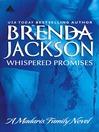 Whispered Promises (eBook): Madaris Family Saga, Book 2