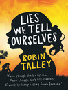 Lies We Tell Ourselves (eBook)