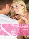 Her Accidental Engagement (eBook)