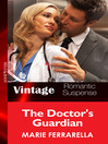 The Doctor's Guardian (eBook): The Doctors Pulaski Series, Book 7